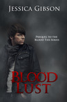 Blood Lust (Blood Ties, #0.5)
