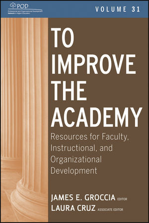 To Improve the Academy by James E. Groccia