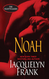 Noah (Nightwalkers, #5)