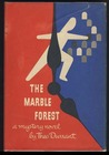 The Marble Forest