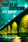 Thread of Suspicion (The Joe Tyler Series, #2)
