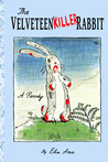 The Velveteen Killer Rabbit