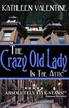 The Crazy Old Lady in the Attic