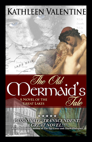 The Old Mermaid's Tale by Kathleen Valentine