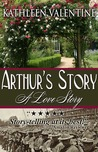 Arthur's Story: A Love Story