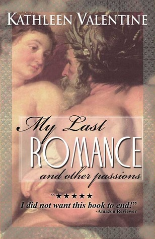 My Last Romance and Other Passions