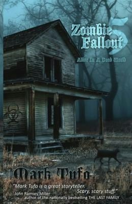 Zombie Fallout 5 by Mark Tufo