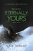 Eternally Yours (Hardcover)