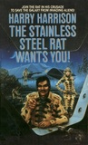 The Stainless Steel Rat Wants You! (Stainless Steel Rat, #4)