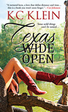 Texas Wide Open (Texas Fever, #1)