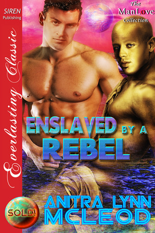 Download Enslaved by a Rebel (Sold! #2) by Anitra Lynn McLeod PDF