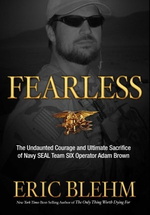 Fearless: The Heroic Story of One Navy SEAL