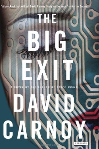 The Big Exit by David Carnoy
