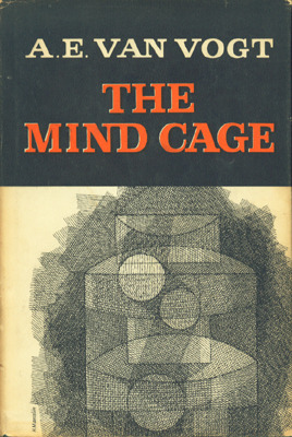 The Mind Cage by A.E. van Vogt