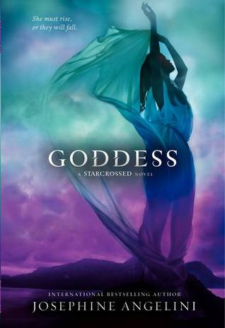 Goddess (Starcrossed #3)<br />by Josephine Angelini - out May 28th 2013