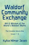 Waldorf Community Exchange by Kytka Hilmar-Jezek