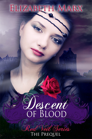 Descent of Blood (The Red Veil Series, #0.5)