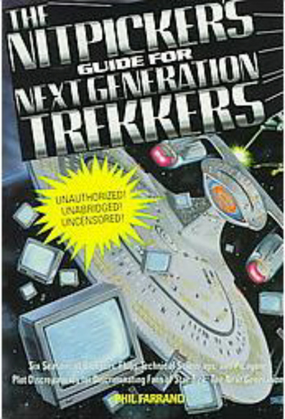 The Nitpicker's Guide for Next Generation Trekkers by Phil Farrand