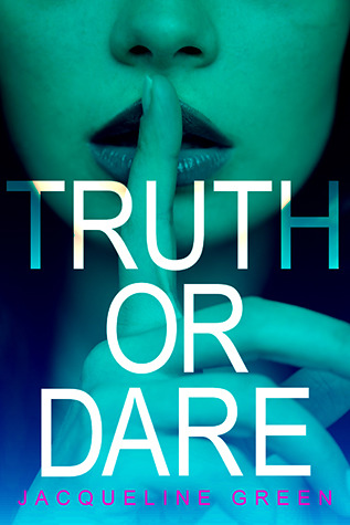 Review: Truth or Dare by Jacqueline Green