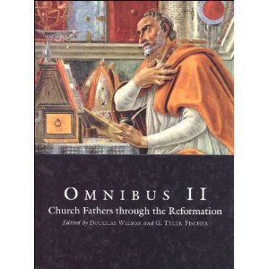 Omnibus II: Church Fathers through the Reformation