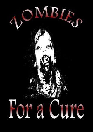 Zombies for a Cure by Angela Charmaine Craig