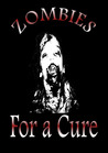 Zombies for a Cure