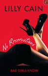 No Reservations (Bad Girls Know #1)