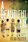 A Beautiful Lie - Dusta yang Indah