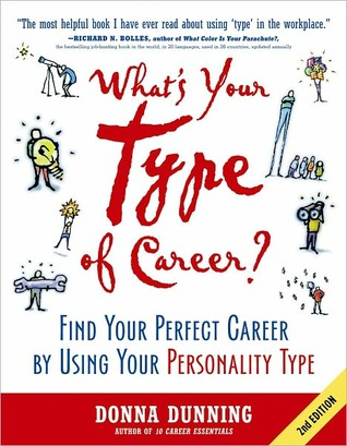 What's Your Type of Career?: Find Your Perfect Career by Using Your Personality Type