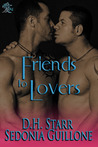 Friends to Lovers by D.H. Starr