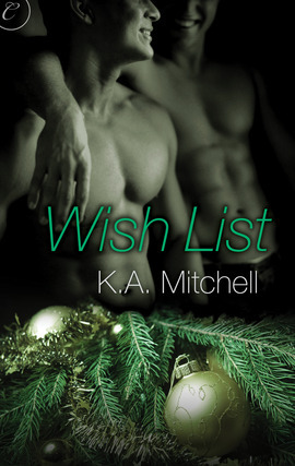Download online Wish List (Red Hot Holiday) PDF by K.A. Mitchell