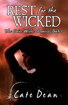 Rest For The Wicked (Claire Wiche Chronicles #1)