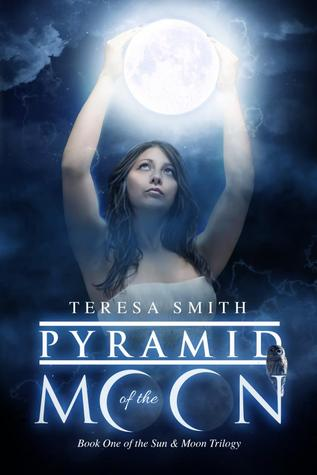 Pyramid of the Moon (Sun and Moon trilogy book 1)