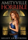 Amityville Horrible (Otherworld Stories, #10.7)