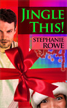 Jingle This! (a somewhat sassy Christmas novella)