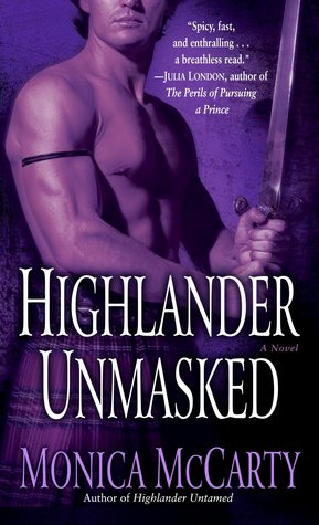 Highlander Unmasked by Monica McCarty