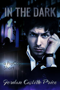In the Dark (PsyCop, #6.1)