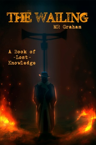 The Wailing by M.R. Graham