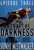 After The Darkness: Episode Three