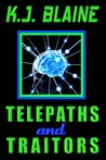 Telepaths and Traitors (Phoenix Chronicles, #1)