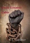 Uncle Tommy's Cabin- Book 2 Family Ties