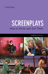 Screenplays: How to Write and Sell Them