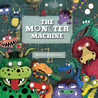 The Monster Machine. Nicola L. Robinson