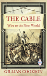 The Cable: Wire to the New World