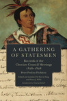 A Gathering of Statesmen: Records of the Choctaw Council Meetings, 1826-1828