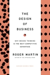 The Design of Business by Roger L. Martin
