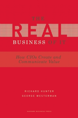 Real Business of IT by Richard Hunter