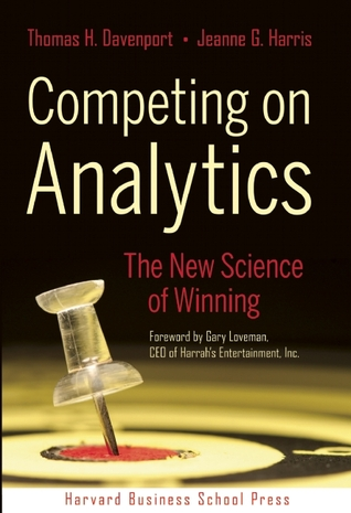 Competing on Analytics by Thomas H. Davenport