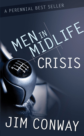 Read online Men in Midlife Crisis ePub by Jim Conway
