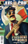 Axe Cop: Volume 4 - President of the world
